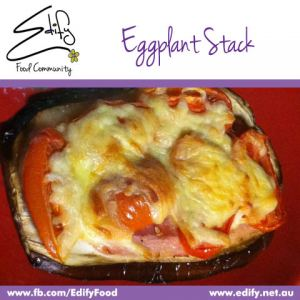 Eggplant Stack (see Recipes)