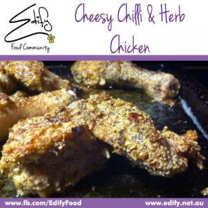 Cheesy Chilli & Herb Chicken Pieces (see Recipes)