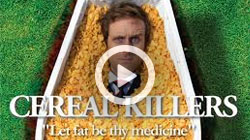 Cereal Killers Movie by Donal O'Neill